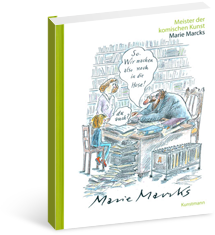 Meister der komischen Kunst: Marie Marcks