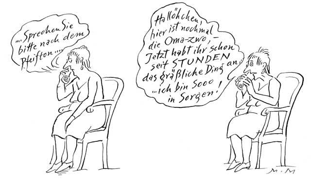 """""""Sprechen Sie bitte nach dem Pfeifton ..."""""""